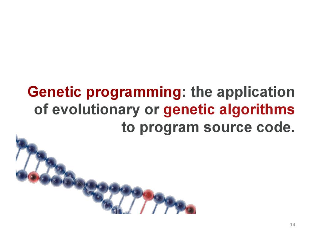 Genetic programming: the application of evoluti...