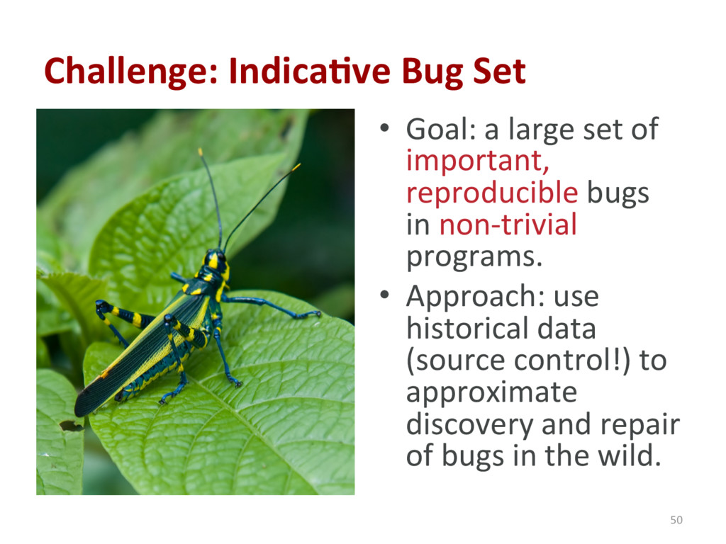 • Goal: a large set of important, reproducible...