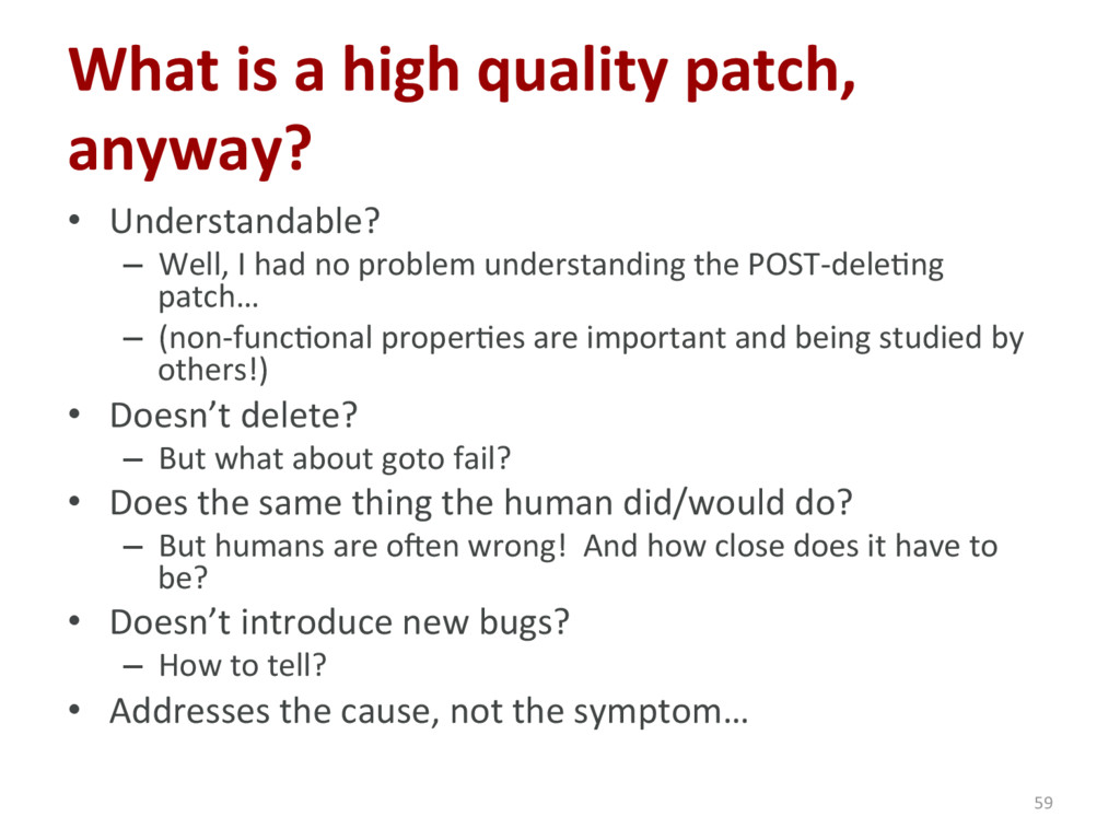 What is a high quality patch, anyway? • Unders...