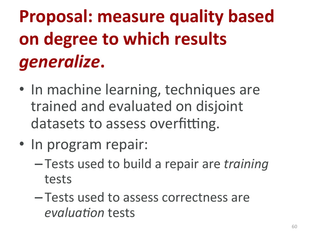 Proposal: measure quality based on degree to wh...