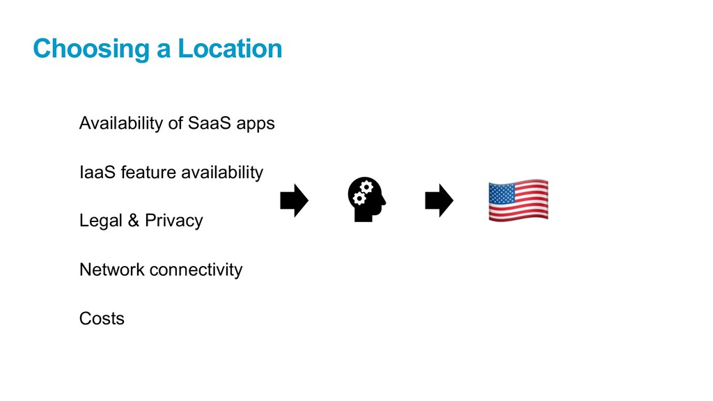 Choosing a Location Availability of SaaS apps I...