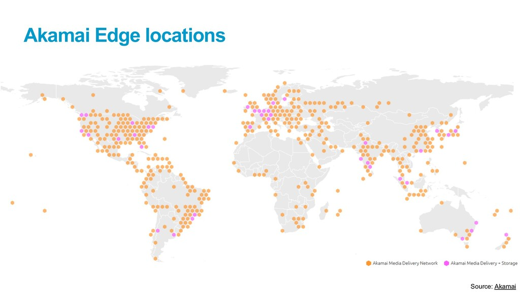 Akamai Edge locations Source: Akamai