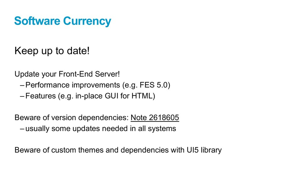 Software Currency Keep up to date! Update your ...