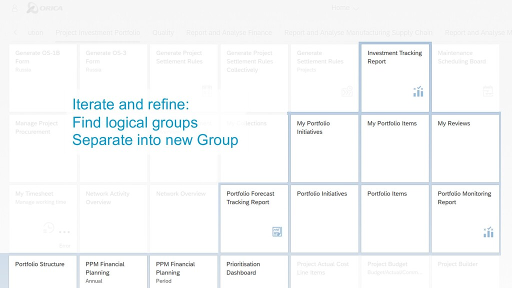 Iterate and refine: Find logical groups Separat...