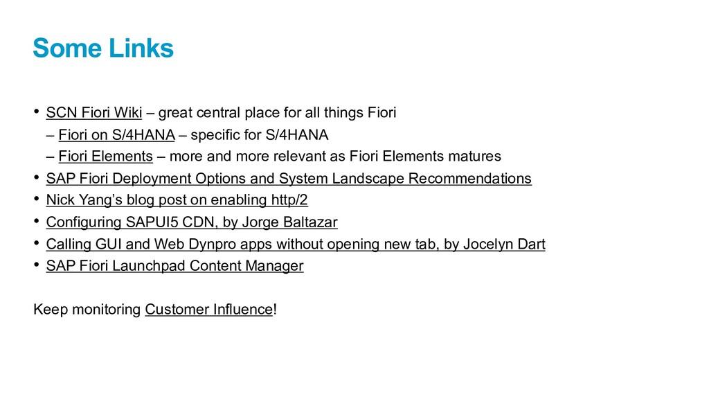 Some Links • SCN Fiori Wiki – great central pla...