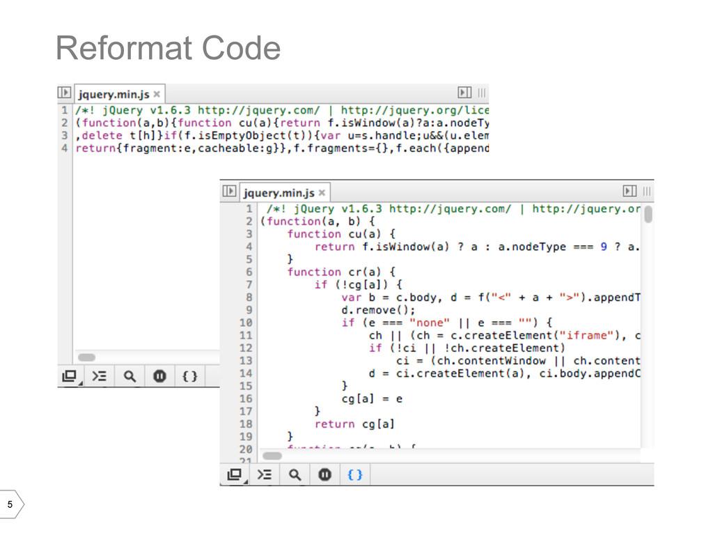 5 Reformat Code