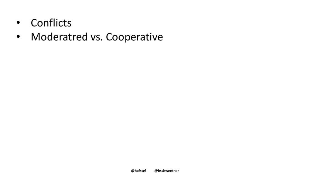 @hofstef @hschwentner • Conflicts • Moderatred ...