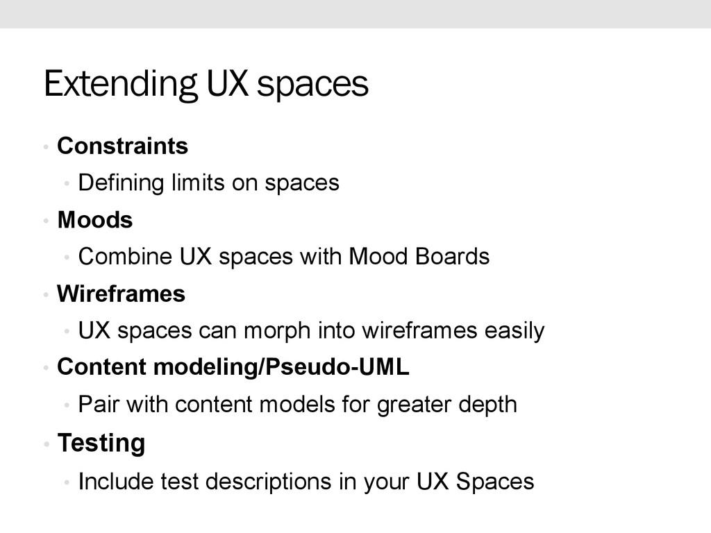 Extending UX spaces • Constraints • Defining ...