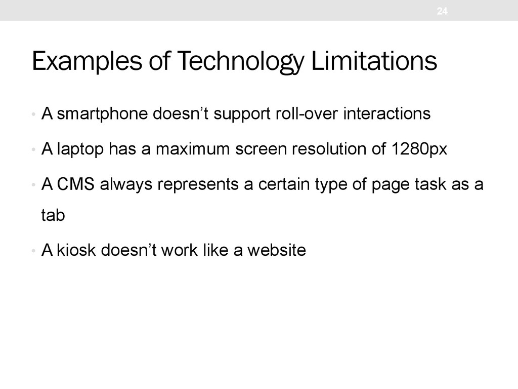 Examples of Technology Limitations •  A smartph...