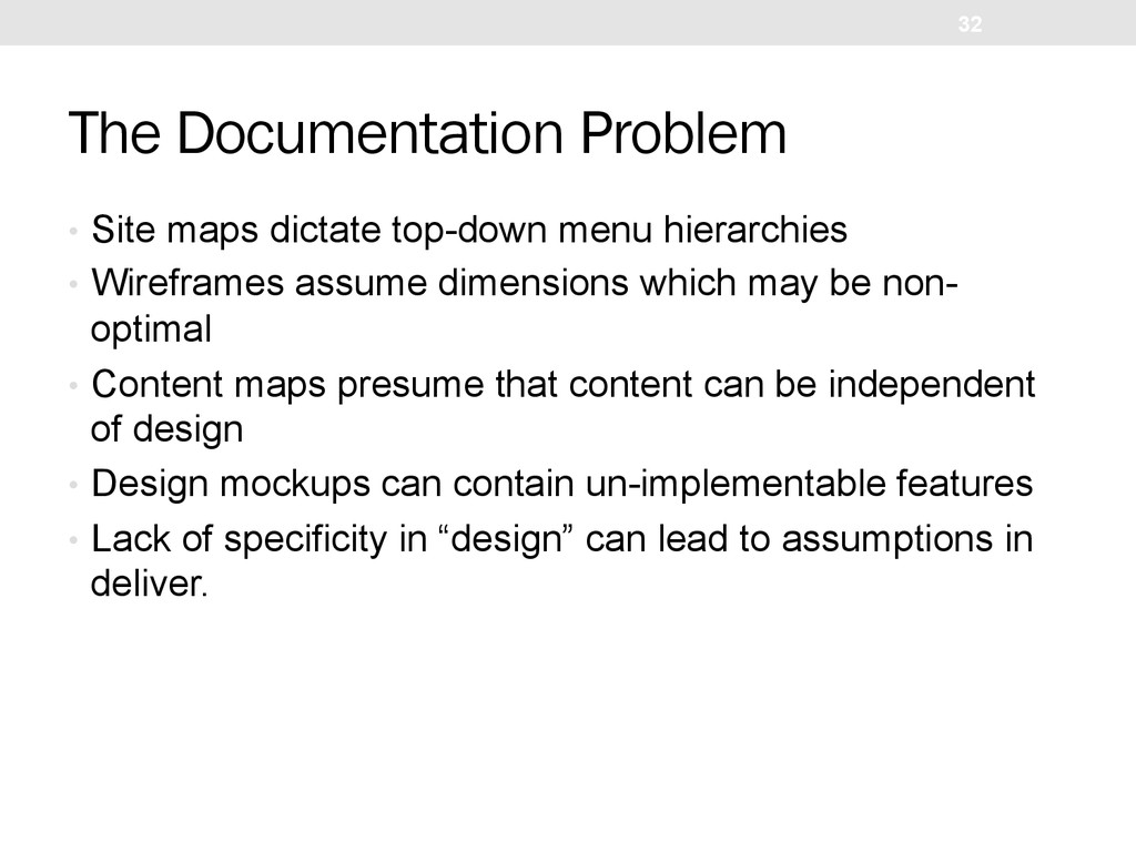 The Documentation Problem •  Site maps dictate ...