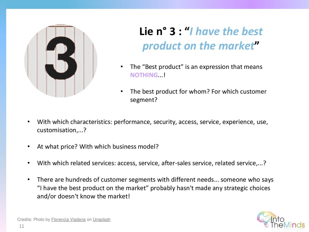 """Lie n° 3 : """"I have the best product on the mark..."""