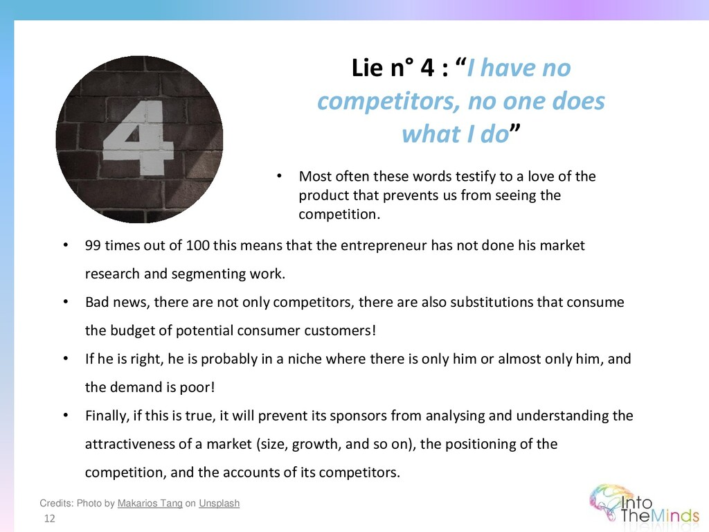 """Lie n° 4 : """"I have no competitors, no one does ..."""