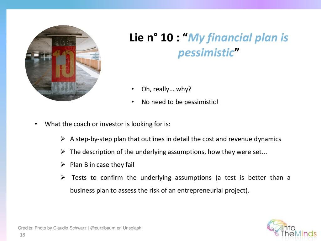 "Lie n° 10 : ""My financial plan is pessimistic"" ..."