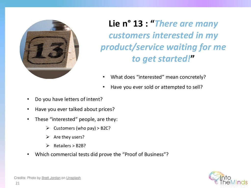"""Lie n° 13 : """"There are many customers intereste..."""