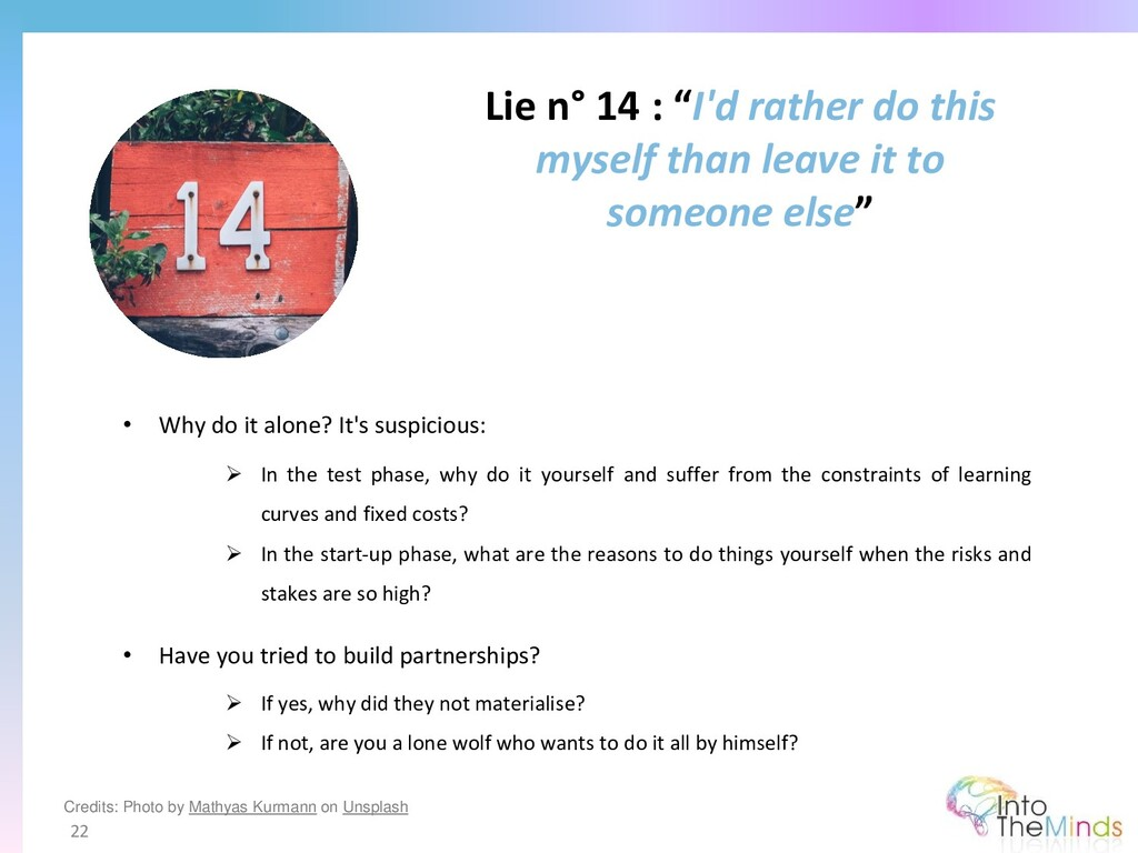 """Lie n° 14 : """"I'd rather do this myself than lea..."""