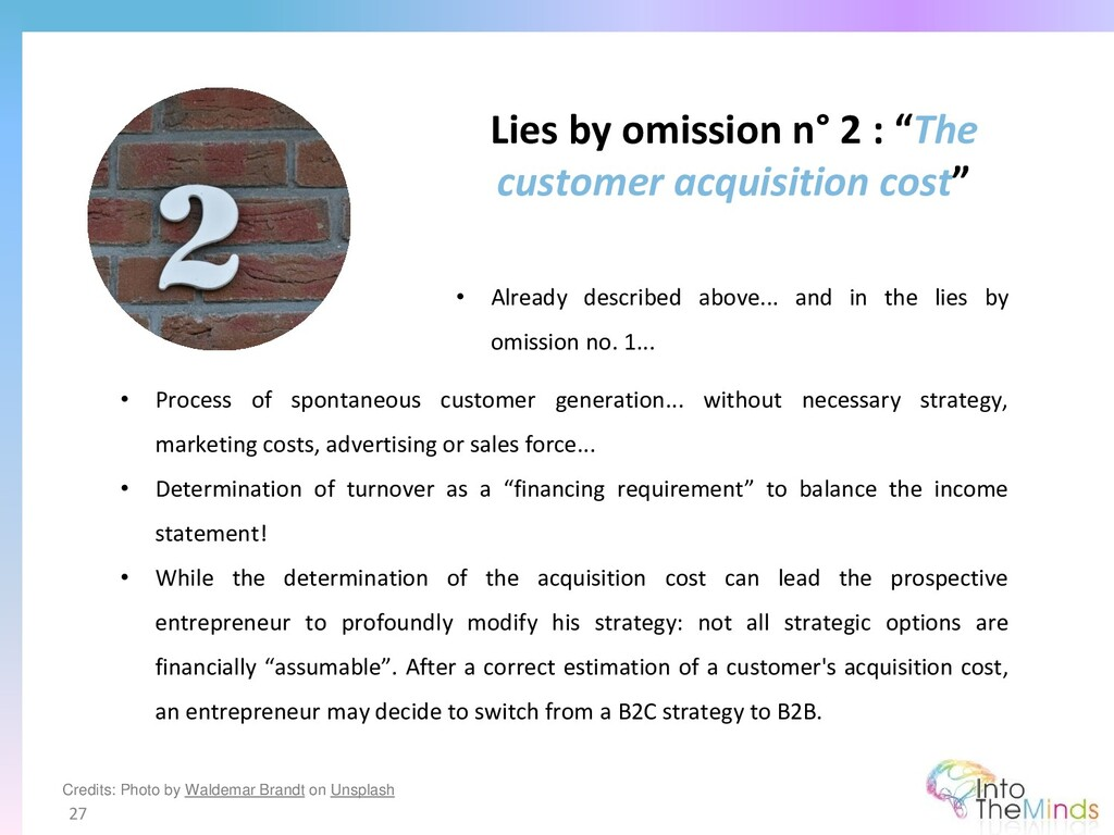 """Lies by omission n° 2 : """"The customer acquisiti..."""