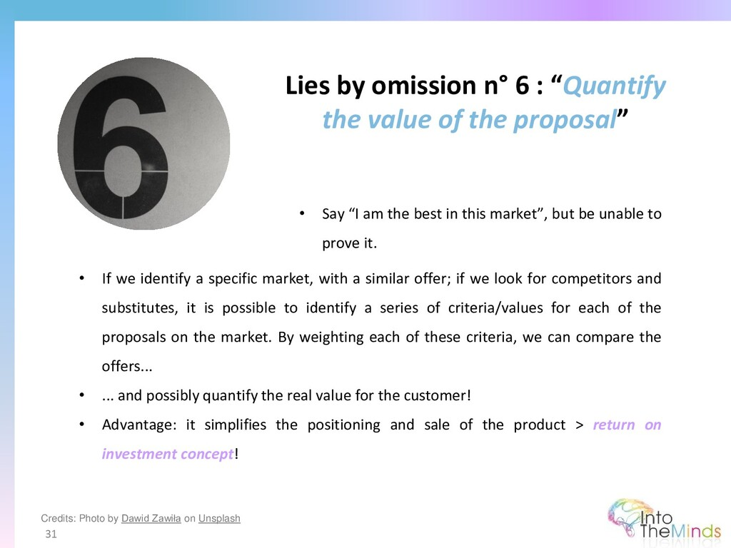 """Lies by omission n° 6 : """"Quantify the value of ..."""