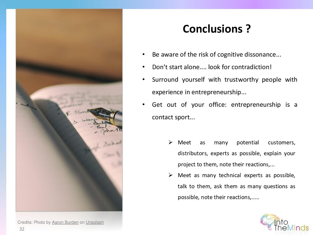 Conclusions ? 32 • Be aware of the risk of cogn...