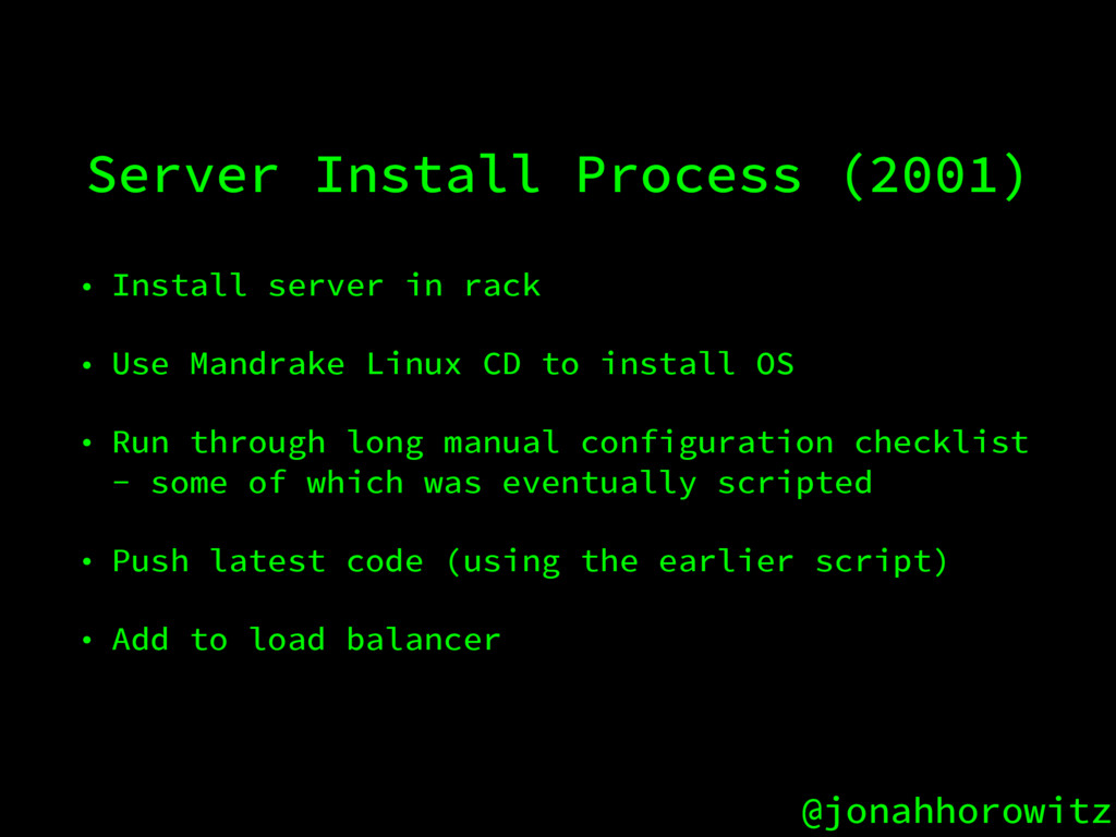 @jonahhorowitz Server Install Process (2001) • ...