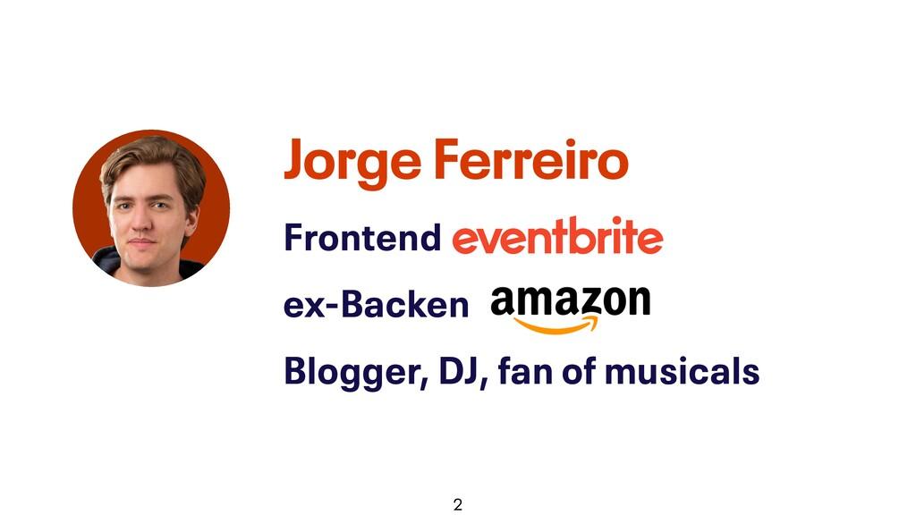 @JGFERREIRO Frontend @Eventbrite ex-Backend @Am...