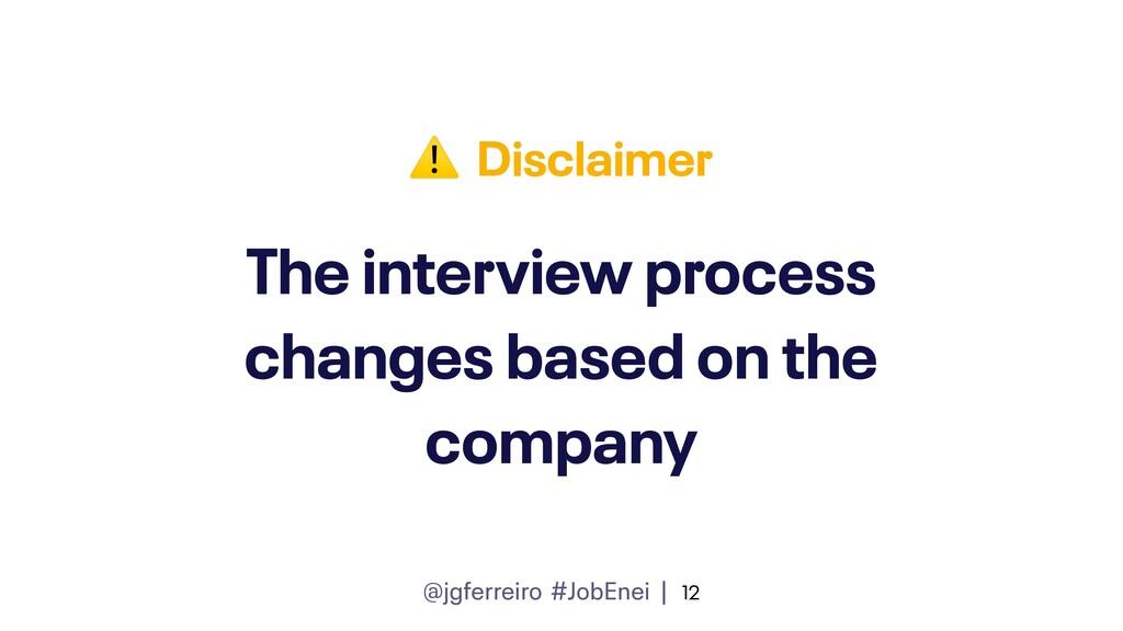 @jgferreiro #JobEnei | The interview process ch...