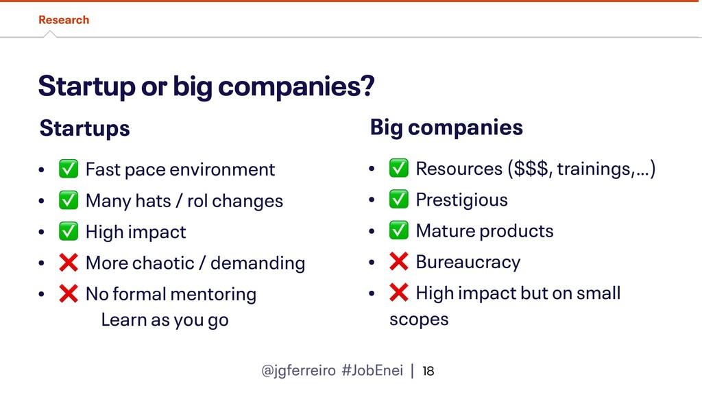 @jgferreiro #JobEnei | Startup or big companies...