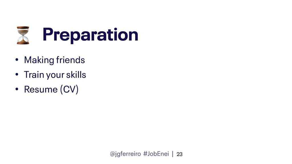 @jgferreiro #JobEnei | Preparation • Making fri...
