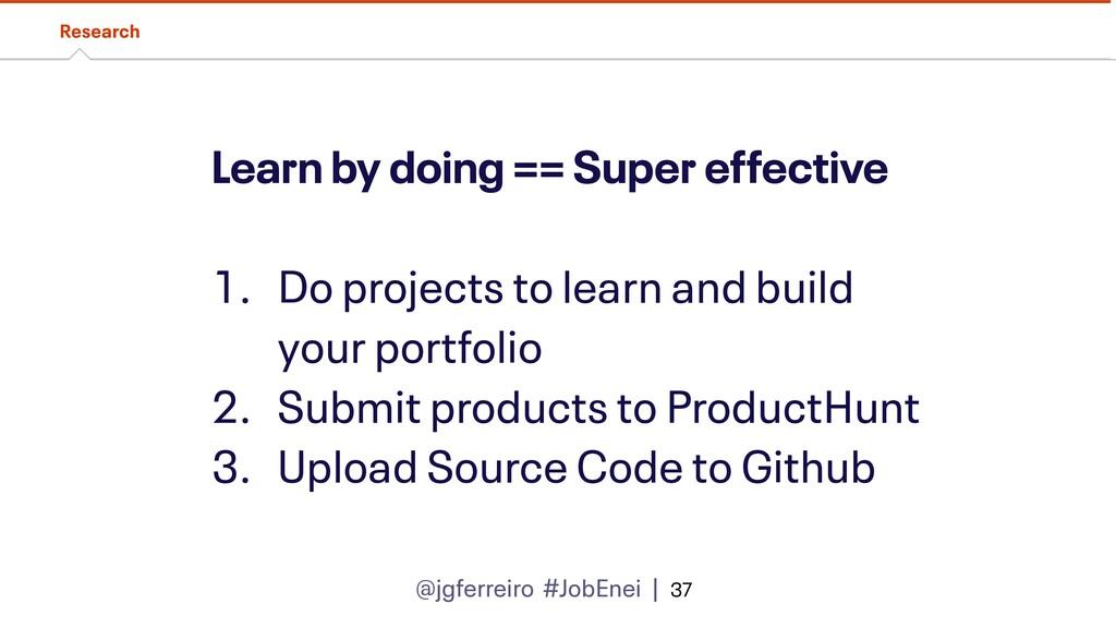 @jgferreiro #JobEnei | Learn by doing == Super ...