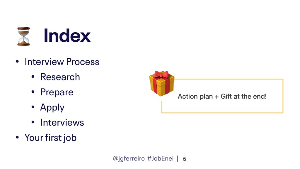 @jgferreiro #JobEnei | Index • Interview Proces...