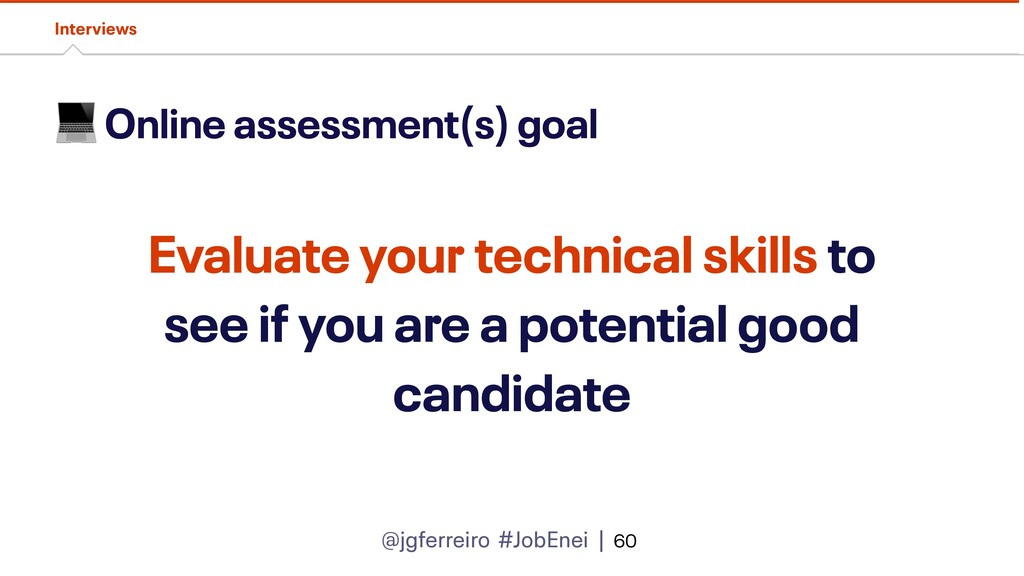 @jgferreiro #JobEnei |  Online assessment(s) go...