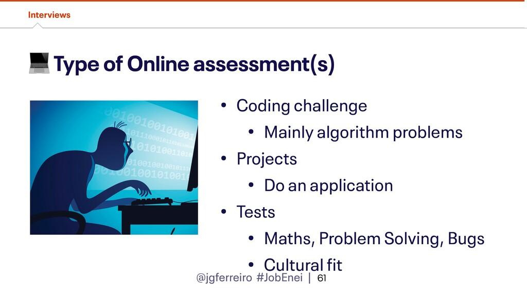 @jgferreiro #JobEnei |  Type of Online assessme...