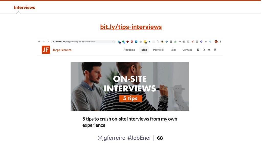 @jgferreiro #JobEnei | Interviews 68 bit.ly/tip...
