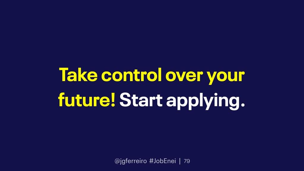 @jgferreiro #JobEnei | Take control over your f...