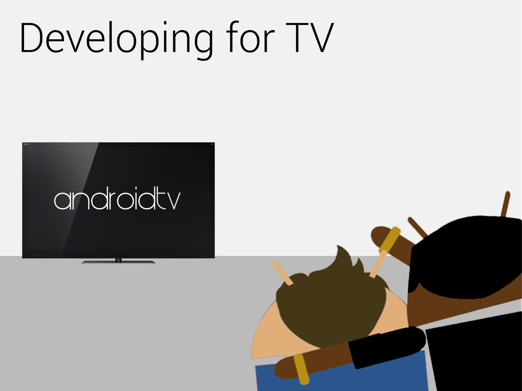 Developing for TV androidtv