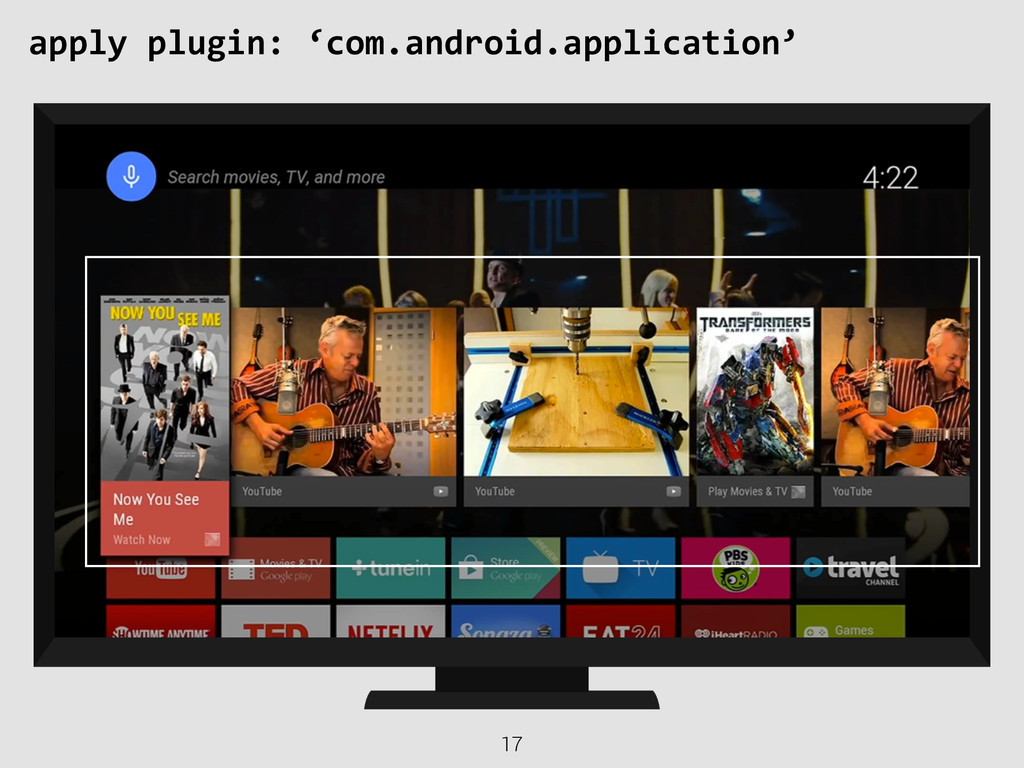 17 apply plugin: 'com.android.application'