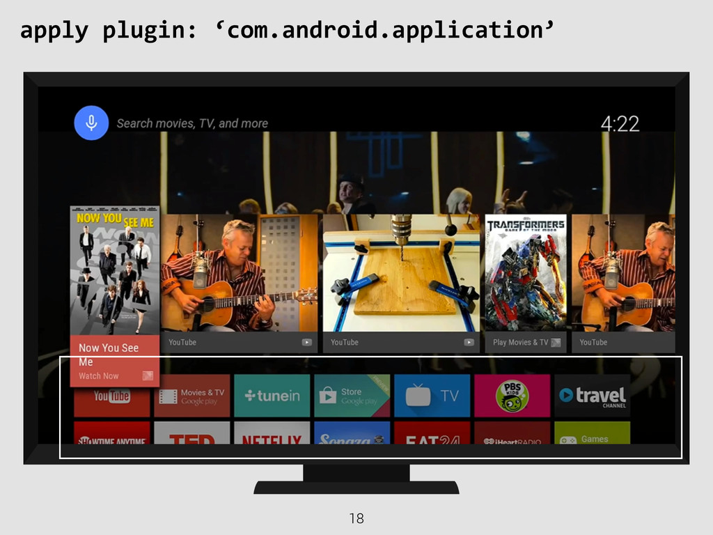 18 apply plugin: 'com.android.application'