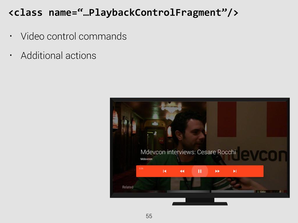 """55 <class name=""""…PlaybackControlFragment""""/> ..."""