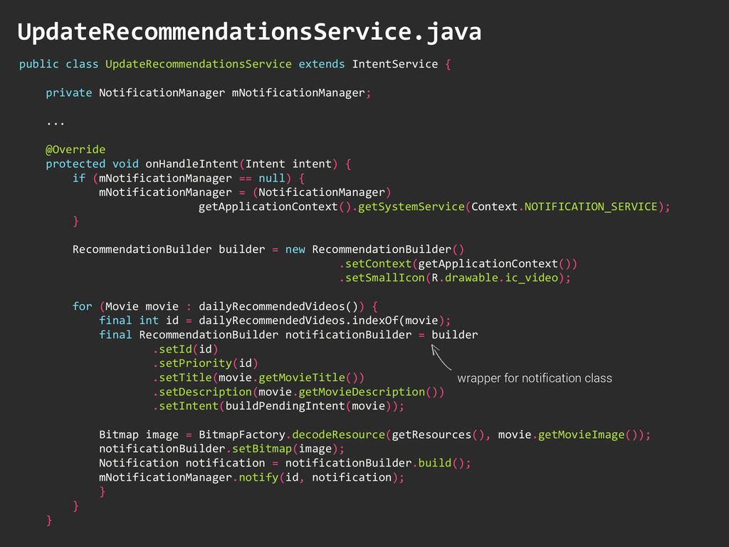 public class UpdateRecommendationsService...