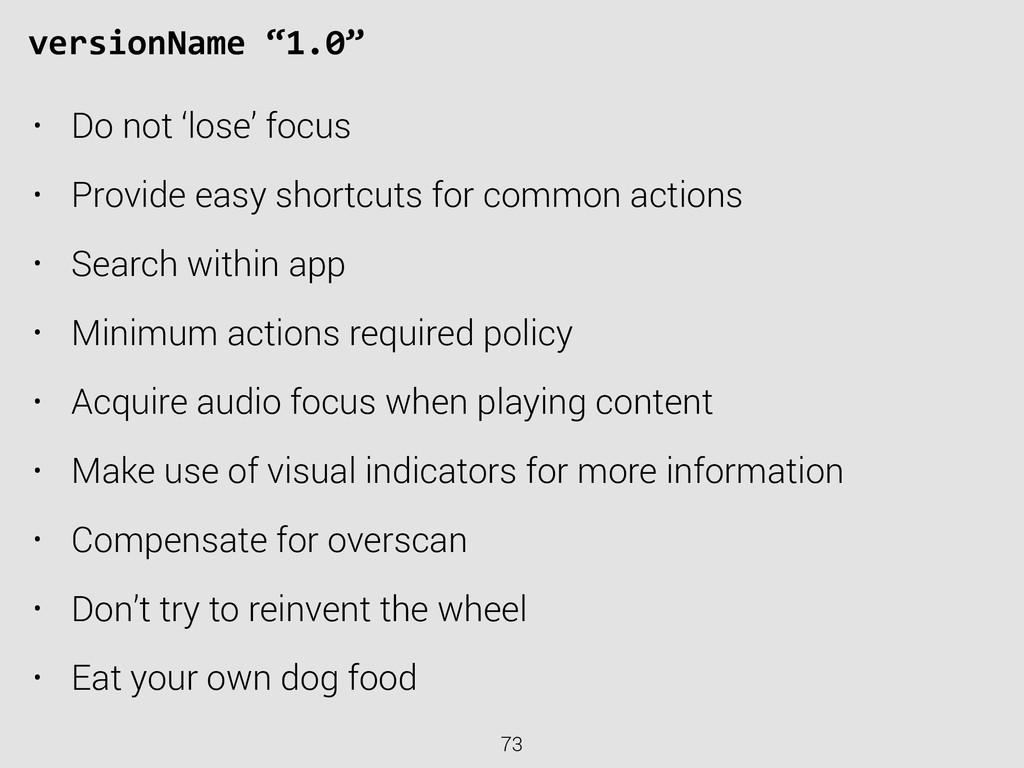 "73 versionName ""1.0"" • Do not 'lose' focus •..."