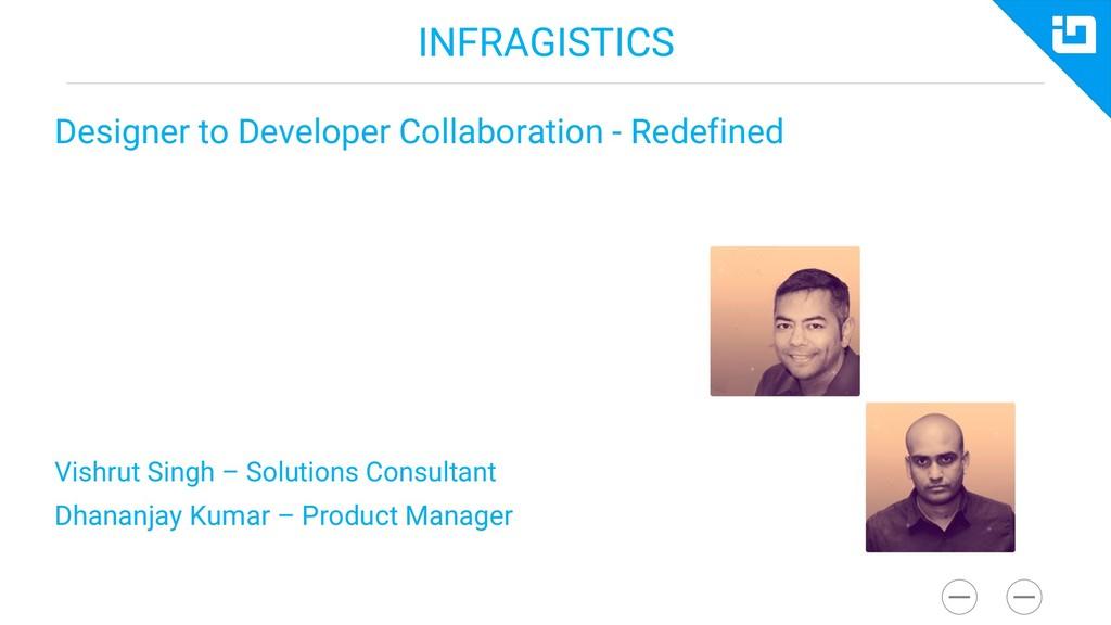 INFRAGISTICS Designer to Developer Collaboratio...
