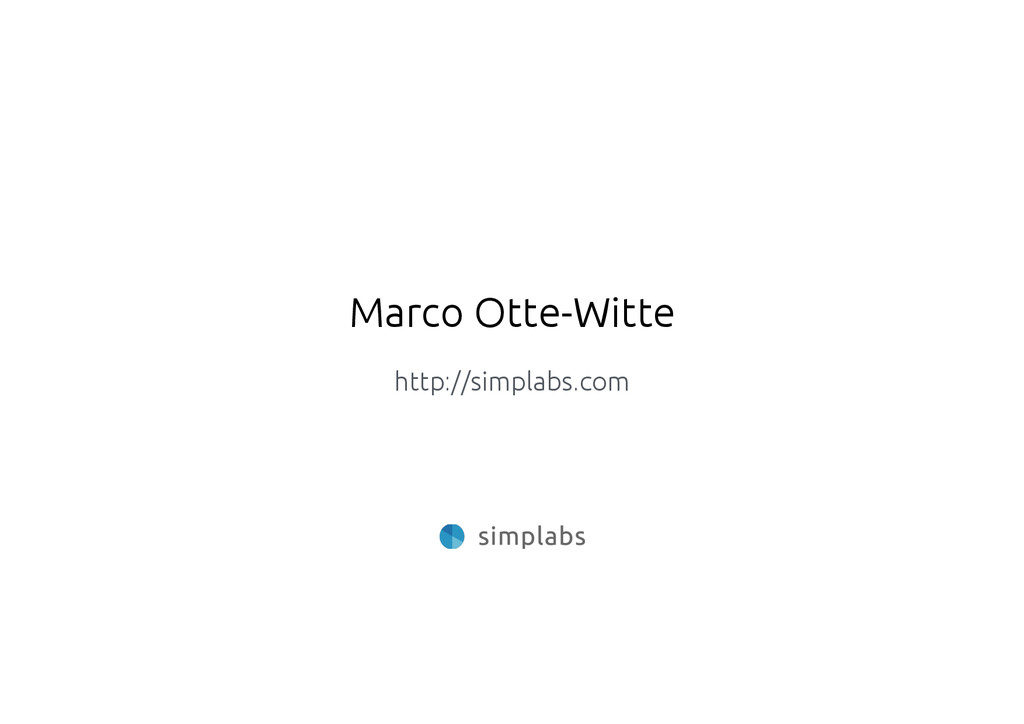 Marco Otte-Witte http://simplabs.com