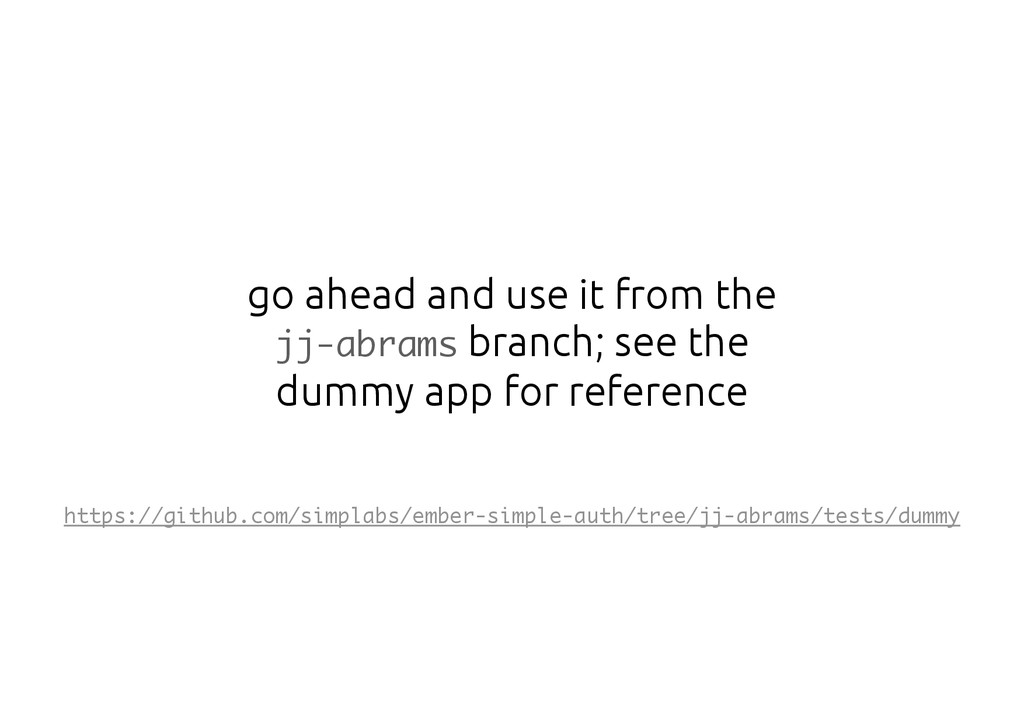 go ahead and use it from the jj-abrams branch; ...