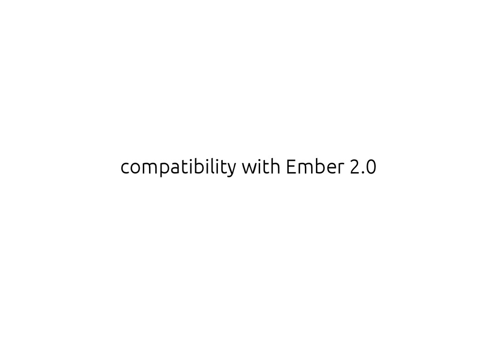 compatibility with Ember 2.0