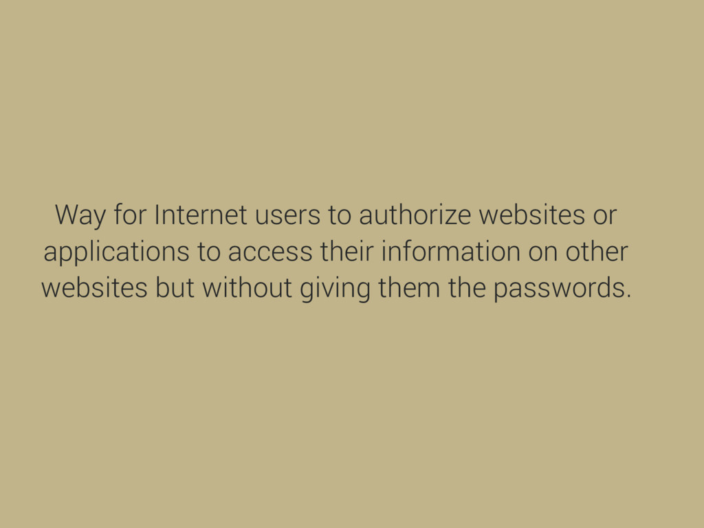 Way for Internet users to authorize websites or...