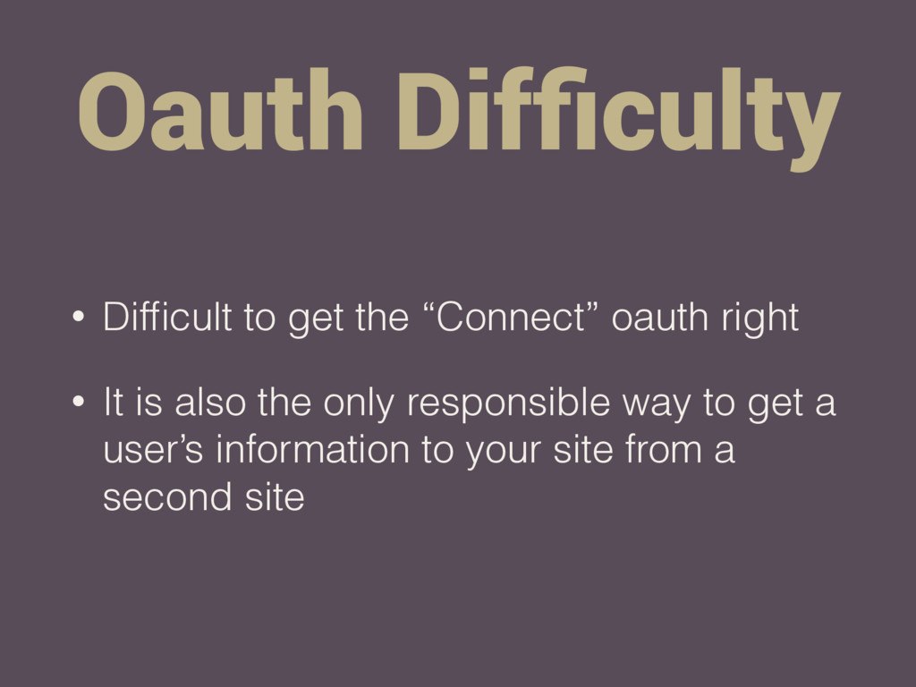 "Oauth Difficulty • Difficult to get the ""Connect""..."