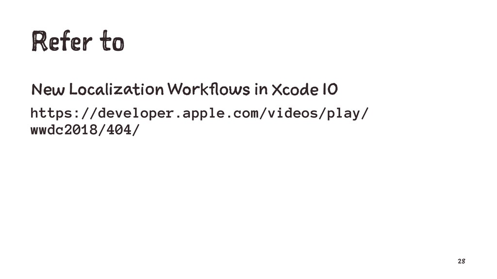 Refer to New Localization Workflows in Xcode 10...