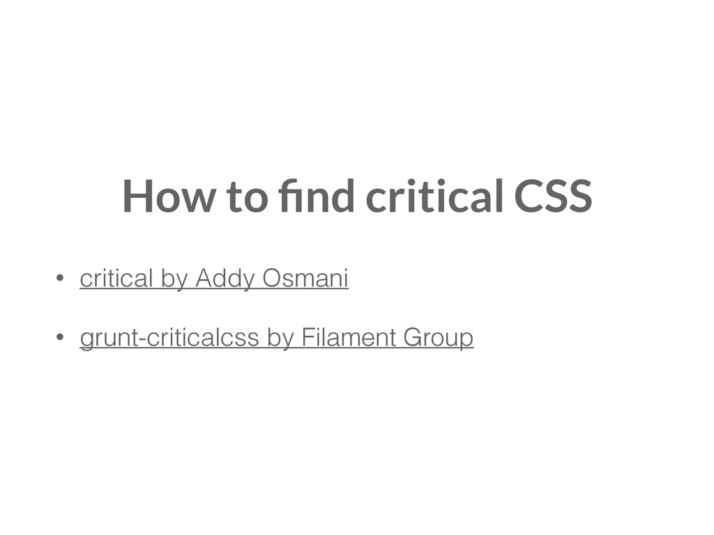 How to find critical CSS • critical by Addy Osma...