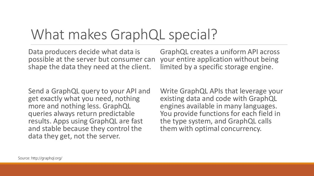 What makes GraphQL special? Data producers deci...