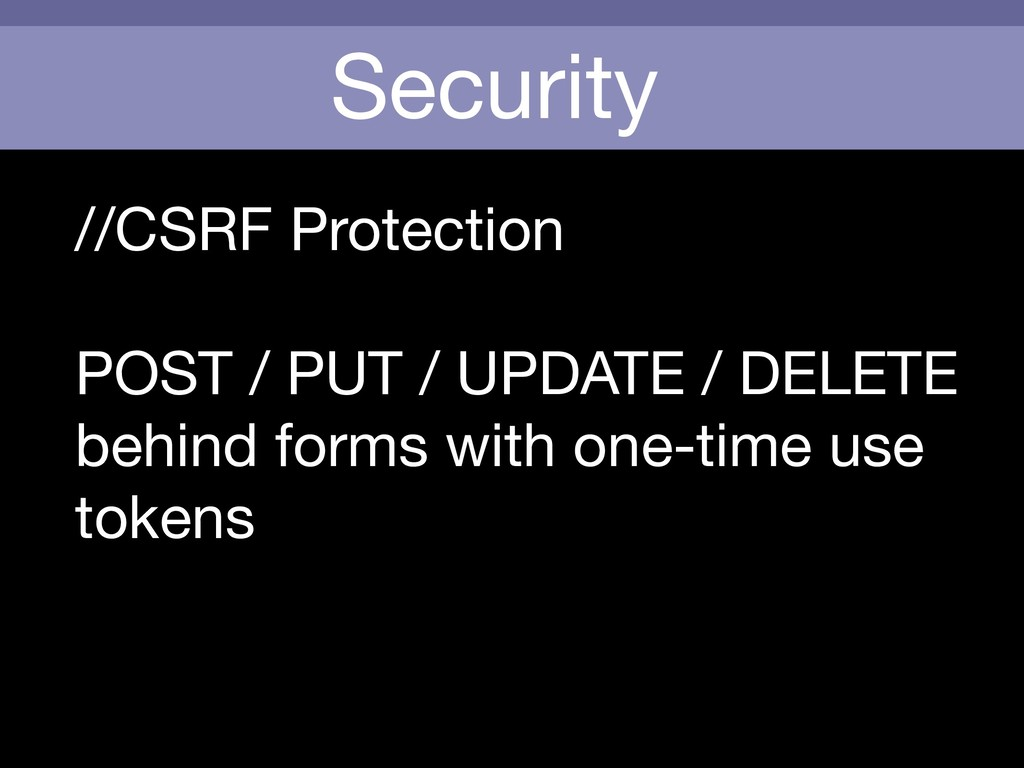 Security //CSRF Protection  POST / PUT / UPDATE...