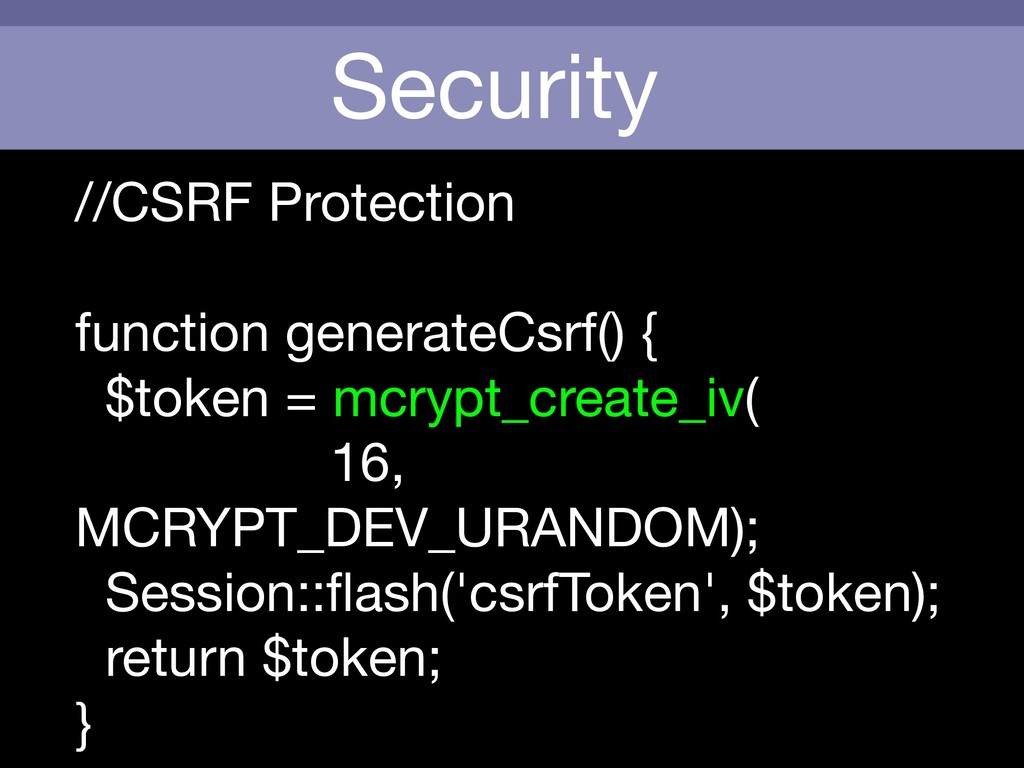 Security //CSRF Protection  function generateCs...